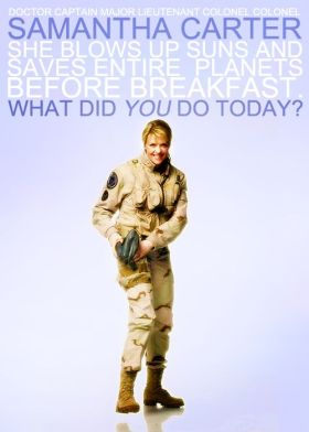 If I'd majored in astrophysics, I could have been like Sam Carter from Stargate SG:1. Probably not, though.